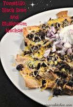 Cinco de Mayo with Tomatillo Black Bean Mushroom Nachos