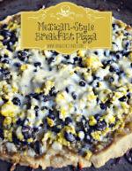 Mexican-Style Breakfast Pizza #MasecaNosGusta