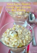 Quick Easter Dessert: Creamy Vegan Coconut Rice Pudding